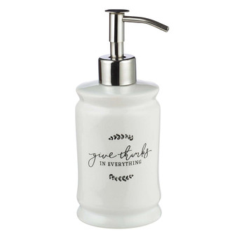 Give Thanks in Everything Ceramic Soap Dispenser in White - 1 Thessalonians 5:18