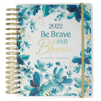 2022 Be Brave and Bloom Wirebound 18 Month Planner For Women