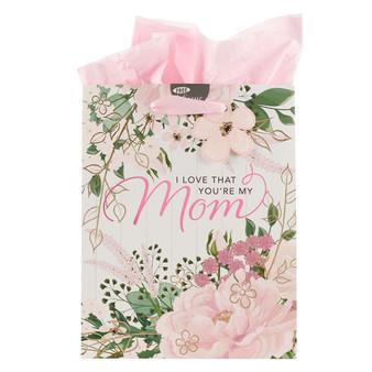 I Love that You're My Mom Medium Gift Bag