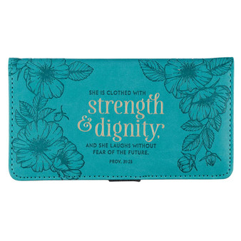 Strength & Dignity Teal Faux Leather Checkbook Cover -Proverbs 31:25