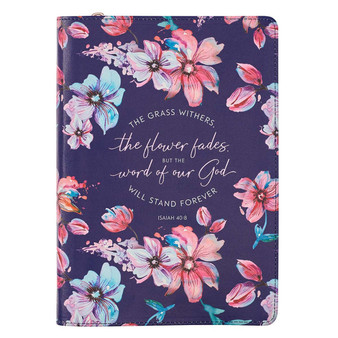 The Grass Withers Floral Faux Leather Classic Journal with Zipped Closure - Isaiah 40:8