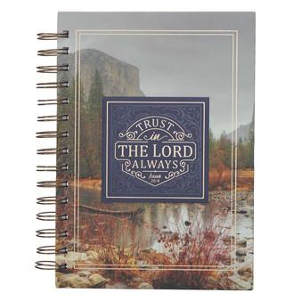 Trust in the LORD Always Wirebound Journal - Isaiah 26:4