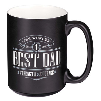 The World's Best Dad Ceramic Coffee Mug - Joshua 1:9