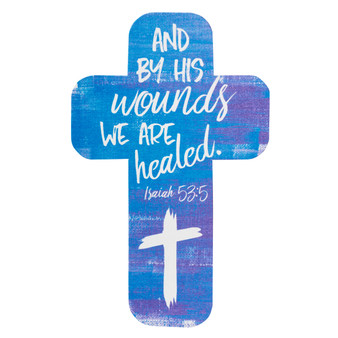 By His Wounds We Are Healed Cross Bookmark - Isaiah 53:5