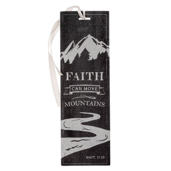 Faith Can Move Mountains Gray Multi-Layered Premium Bookmark - Matthew 17:20