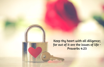 Diligence In Keeping The Heart