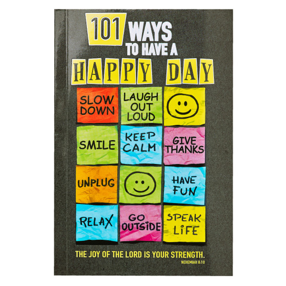 101 Ways to Have a Happy Day