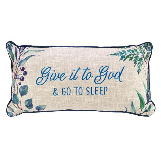 Give It To God Rectangular Pillow