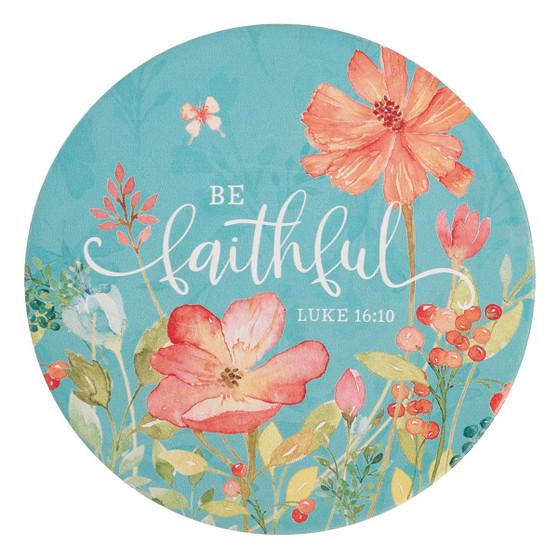 Be Faithful Ceramic Trivet - Luke 16:10