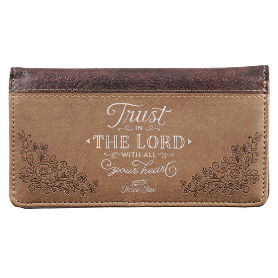 Trust In The Lord Faux Leather Checkbook Cover in Brown - Proverbs 3:5-6