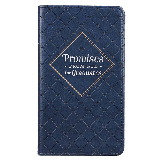 Promises from God for Graduates Navy Faux Leather Promise Book