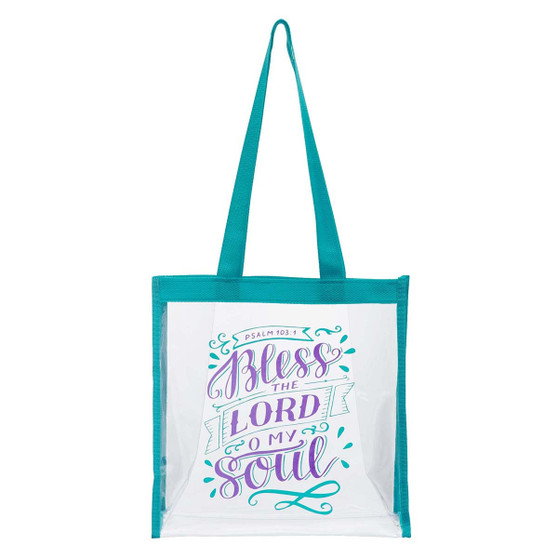 Bless The Lord Clear Tote Bag - Psalm 103:22