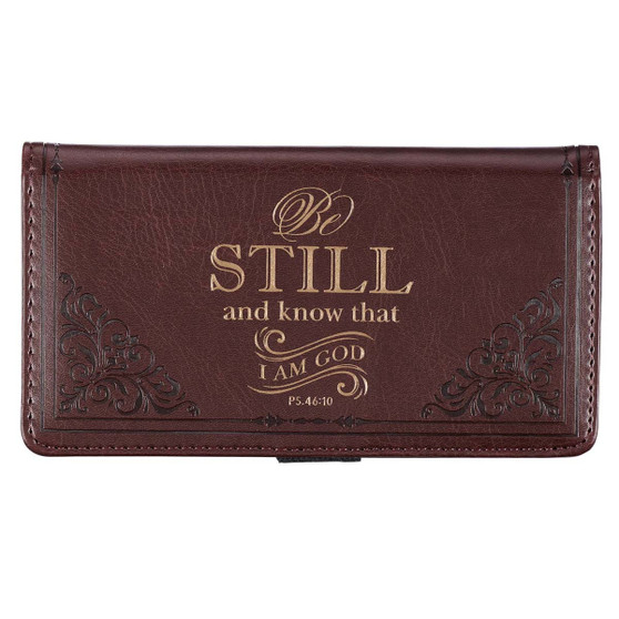 Be Still and Know Brown Faux Leather Checkbook Cover - Psalm 46:10