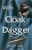 With Cloak & Dagger