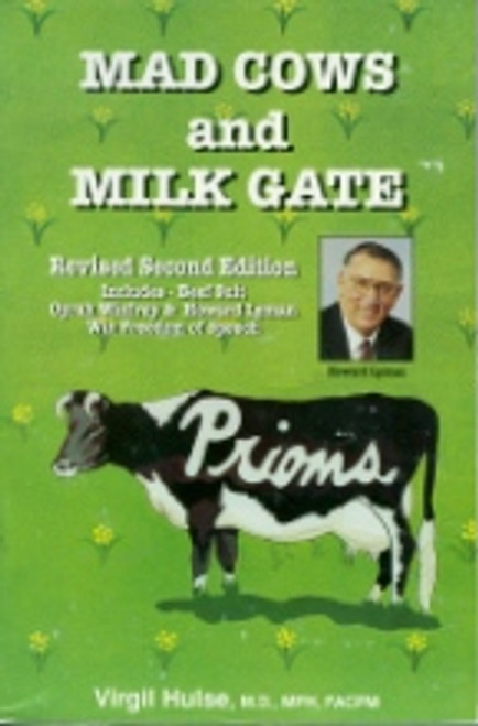 Mad Cow & Milk Gate