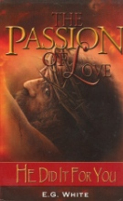 The Passion of Love, He did it for you