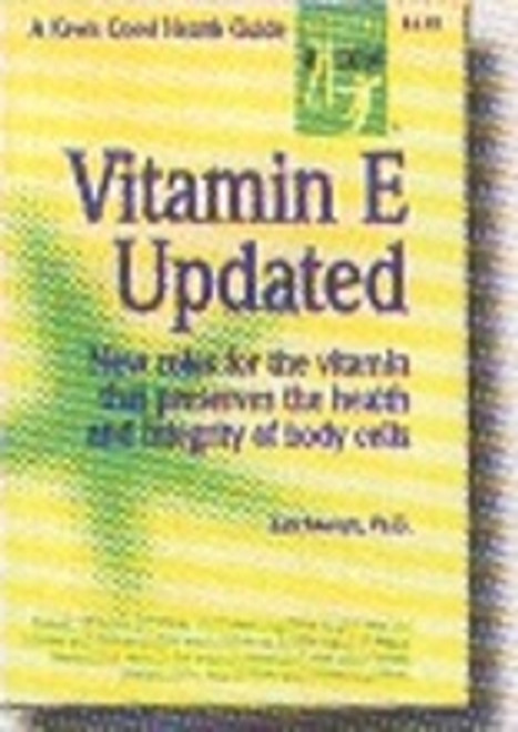 Vitamin E Updated, Keats Good Health Guides