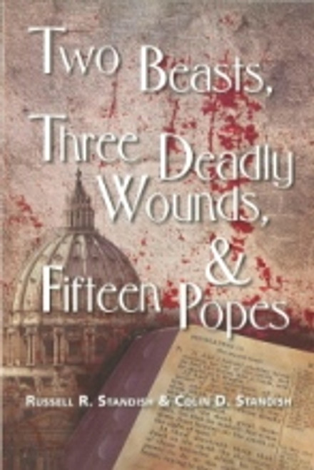 (E-Book) Two Beasts Three Deadly Wounds and Fifteen Popes