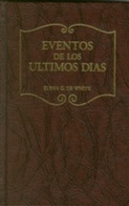 Eventos De Los Ultimos Dias (Last Day Events - HB) Spanish