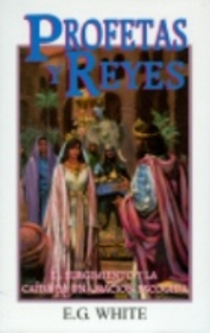 Profetas Y Reyes (Prophets and Kings - PB) Spanish