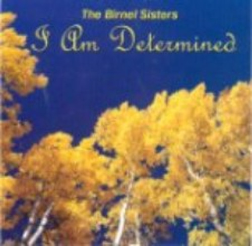 I Am Determined CD by Birnel sisters