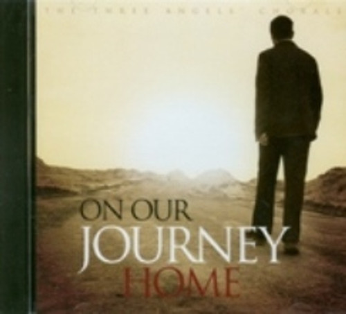On Our Journey Home CD by Three Angel's Chorale