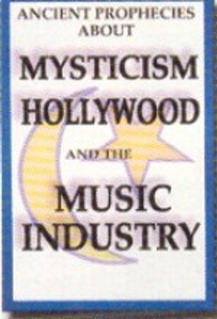 Mysticism, Holywood & the Music Industry