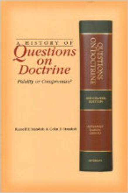 Questions on Doctrine Volume 1 (A History of ): Fidelity or Compromise? by Standish