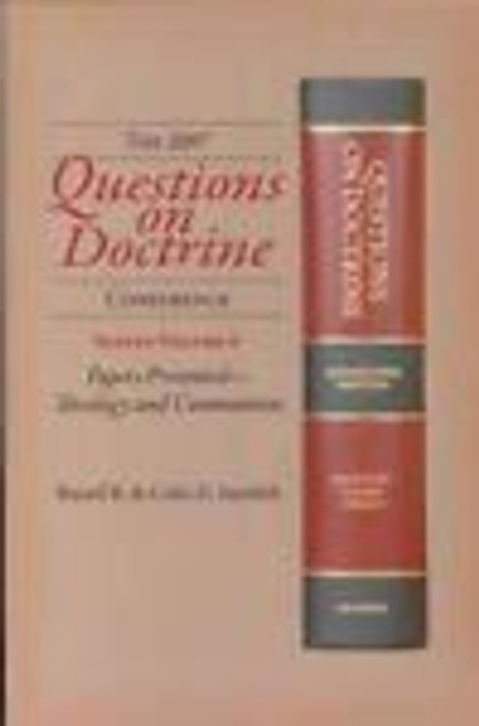 Questions on Doctrine Volume 6:  Papers Presented - Theology and Communion by Standish