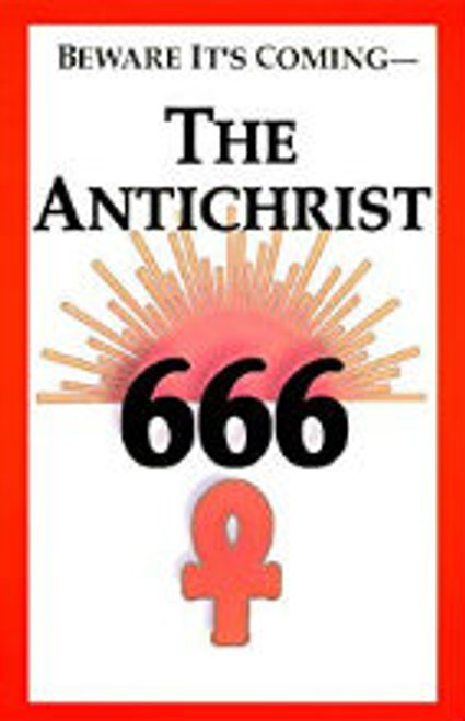 Beware It's Coming - The Antichrist 666 by William J. Sutton