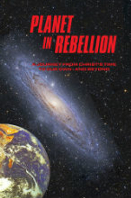 Planet in Rebellion by Harvestime Books