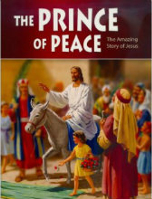 The Prince Of Peace- The Amazing Story Of Jesus