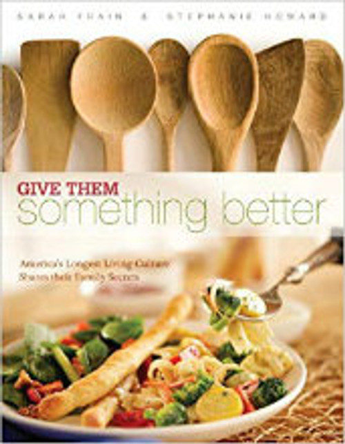 Give Them Something Better by Sarah Frain & Stephanie Howard