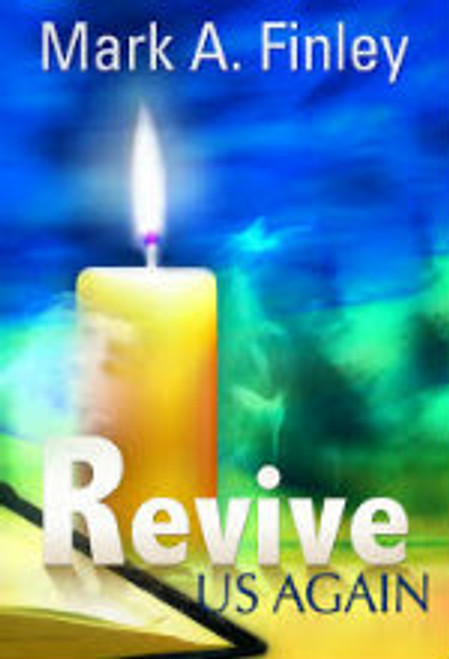 Revive Us Again by Mark Finley