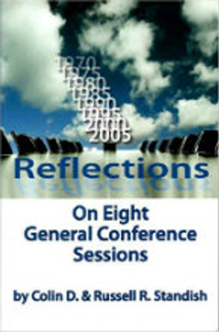 Reflection On Eight General Conference Sessions