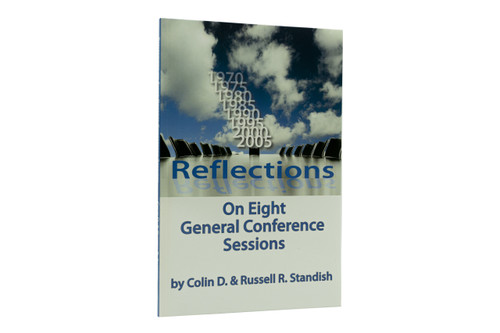 Reflection On Eight General Conference Sessions by Standish