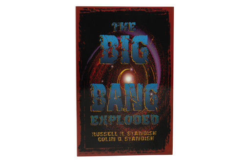 The Big Bang Exploded by Standish