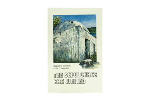 The Sepulchres Are Whited by Standish