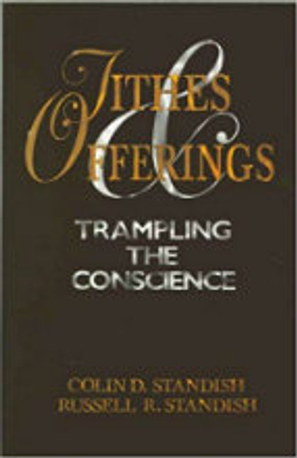 Tithes & Offerings - Trampling The Conscience