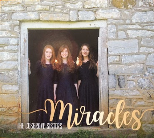 Miracles CD by Cosgrove sisters