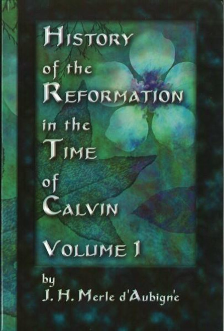 History of the Reformation in the Time of Calvin, Vol. 2