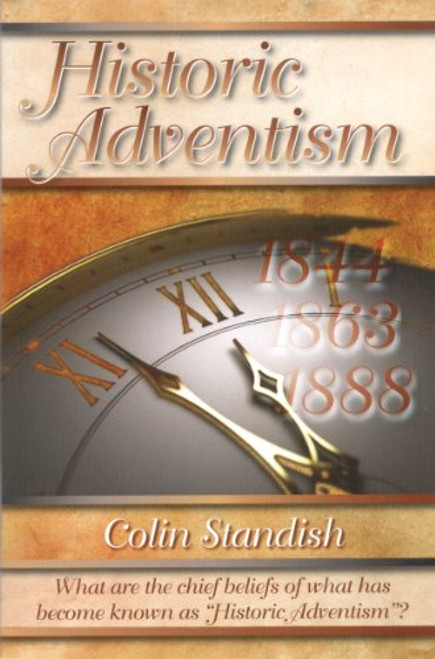 Historic Adventism by Standish Audio CDs