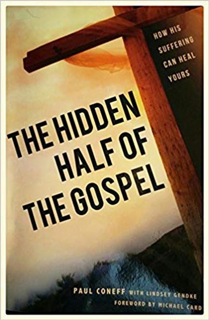 The Hidden Half of the Gospel