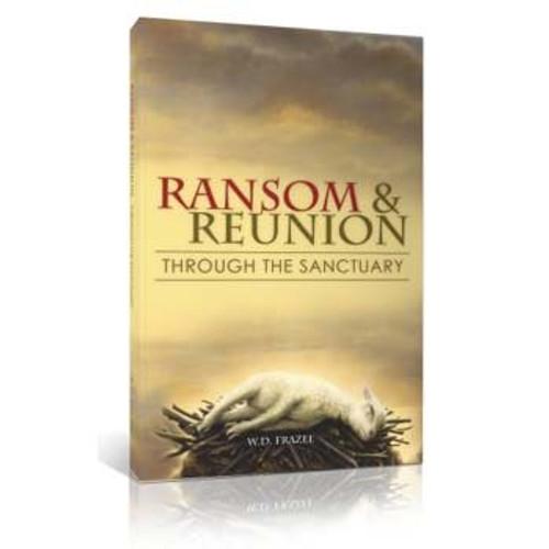 Ransom & Reunion by W.D. Frazee