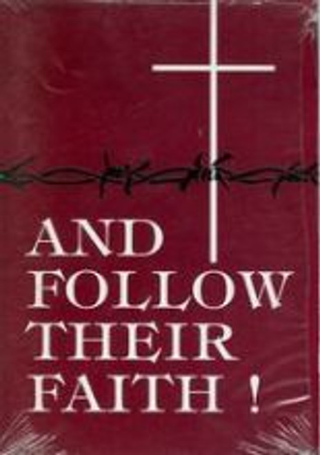 And Follow Their Faith