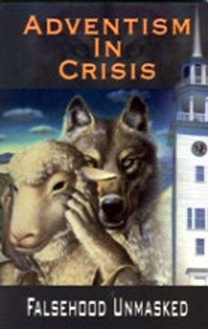 Adventism In Crisis