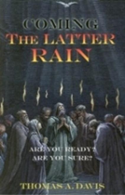 Coming The Latter Rain
