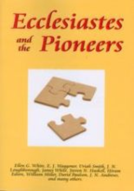 Ecclesiastes and the Pioneers