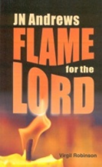 Flame For The Lord