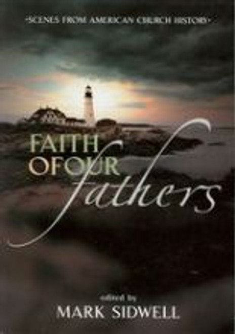 Faith of Our Fathers/American Church History